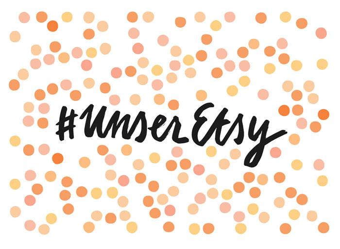#unseretsy mehr Aufmerksamkeit für deutsche shops auf etsy.com